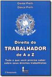 Direito do Trabalhador de A a z - 01Ed/11 - Icone