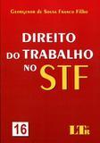 Direito do Trabalho no STF - Nº 16 - Ltr