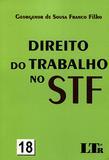 Direito do Trabalho no STF Nº 18 - Ltr