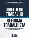 Direito do Trabalho - Reforma Trabalhista - Ltr