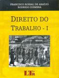 Direito do Trabalho - Volume 01 - Ltr