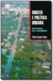 Direito e politica urbana: gestao municipal para a - Educs