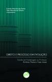 Direito e Processo em Evolução - Crv