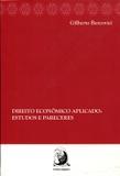 Direito Econômico Aplicado: Estudos e Pareceres - Contracorrente