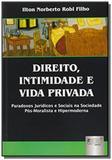 Direito, intimidade e vida privada - paradoxos jur - Jurua