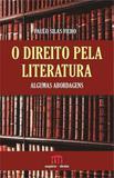 Direito pela literatura, o - Emporio do direito