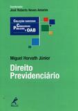 Direito Previdenciário - Coleção Sucesso Concursos Públicos e OAB - Manole