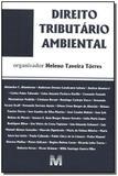 Direito tributário ambiental - 1 ed./2005