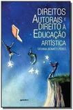 Direitos autorais e direito a educacao artistica - Giostri