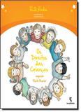 Direitos das Crianças Segundo Ruth Rocha, Os - Salamandra - moderna