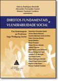 Direitos Fundamentais e Vulnerabilidade Social - Livraria do advogado