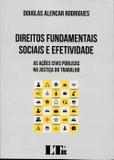 Direitos Fundamentais Sociais e Efetividade - Ltr