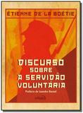Discurso sobre a servidao voluntaria            03 - Edipro