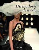 Diseñadores de Moda - Monsa