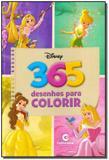 Disney - 365 Desenhos Para Colorir - Meninas - Culturama editora e distribuidora ltda