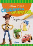 Disney - Caligrafia Divertida - Vogais - Rideel editora ( bicho esperto )