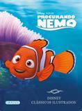 Disney Clássicos Ilustrados - Procurando Nemo - Girassol