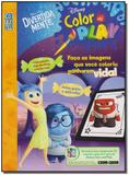 Disney Color And Play - Divertida Mente - Ediouro ( normal )