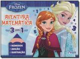 Disney - Frozen - Aventura Matemática - 3 em 1 - Rideel editora ( bicho esperto )