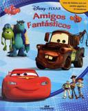 Disney pixar - amigos fantasticos - Melhoramentos