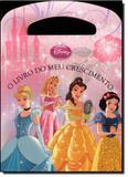 Disney Princesa: O Livro do Meu Crescimento - Vergara  riba