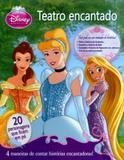 Disney - Princesas - Teatro Encantado - Dcl