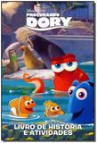 Disney - Procurando Dory - Livro de História e Atividades - Dcl