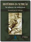 Disturbios da nutricao na infancia e na adolescenc - Revinter