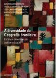 Diversidade da geografia brasileira, a - Consequencia editora