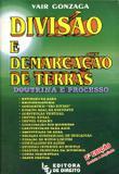 Divisão e Demarcação de Terras - Led - editora de direito