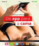 Do App Para A Cama - Matrix