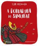 Dobradura do Samurai, A - Moderna (paradidaticos)