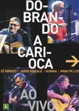 Dobrando A Carioca - Biscoito fino (cd)