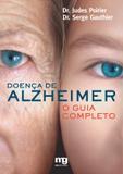 Doença de Alzheimer - o guia completo