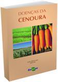 Doenças da Cenoura - Embrapa