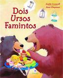 Dois ursos famintos - Ciranda cultural