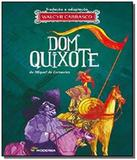 Dom quixote                                     03 - Moderna - paradidaticos