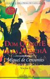 Dom Quixote de la Mancha, V.1 - Martin claret
