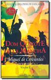 Dom Quixote de La Mancha - Vol.1 - Coleção A Obra-prima de Cada Autor - Martin claret