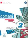 Domani 2 libro studente + dvd - Alma edizioni
