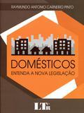 Domésticos Entenda a Nova Legislação - Ltr