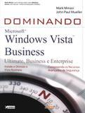 Dominando windows vista business - ultimate, business e enterprise - Alta books