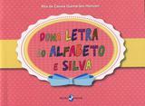 Dona Letra do Alfabeto e Silva - Insular
