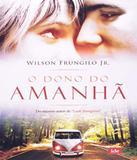 Dono Do Amanha, O - Ide