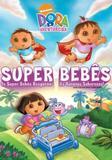 Dora, A Aventureira - Super Bebês - Sony pictures