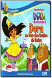 Dora No Pais Dos Contos Fadas - Cms editora ltda