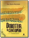 Doroteia a centopeia - col. batutinha - Moderna - paradidatico