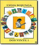 Dos Vinte 1 - Casa lygia bojunga