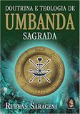 Doutrina e Teologia De Umbanda Sagrada - Madras editora