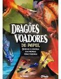 Dragões Voadores de Papel - Catapulta editores
